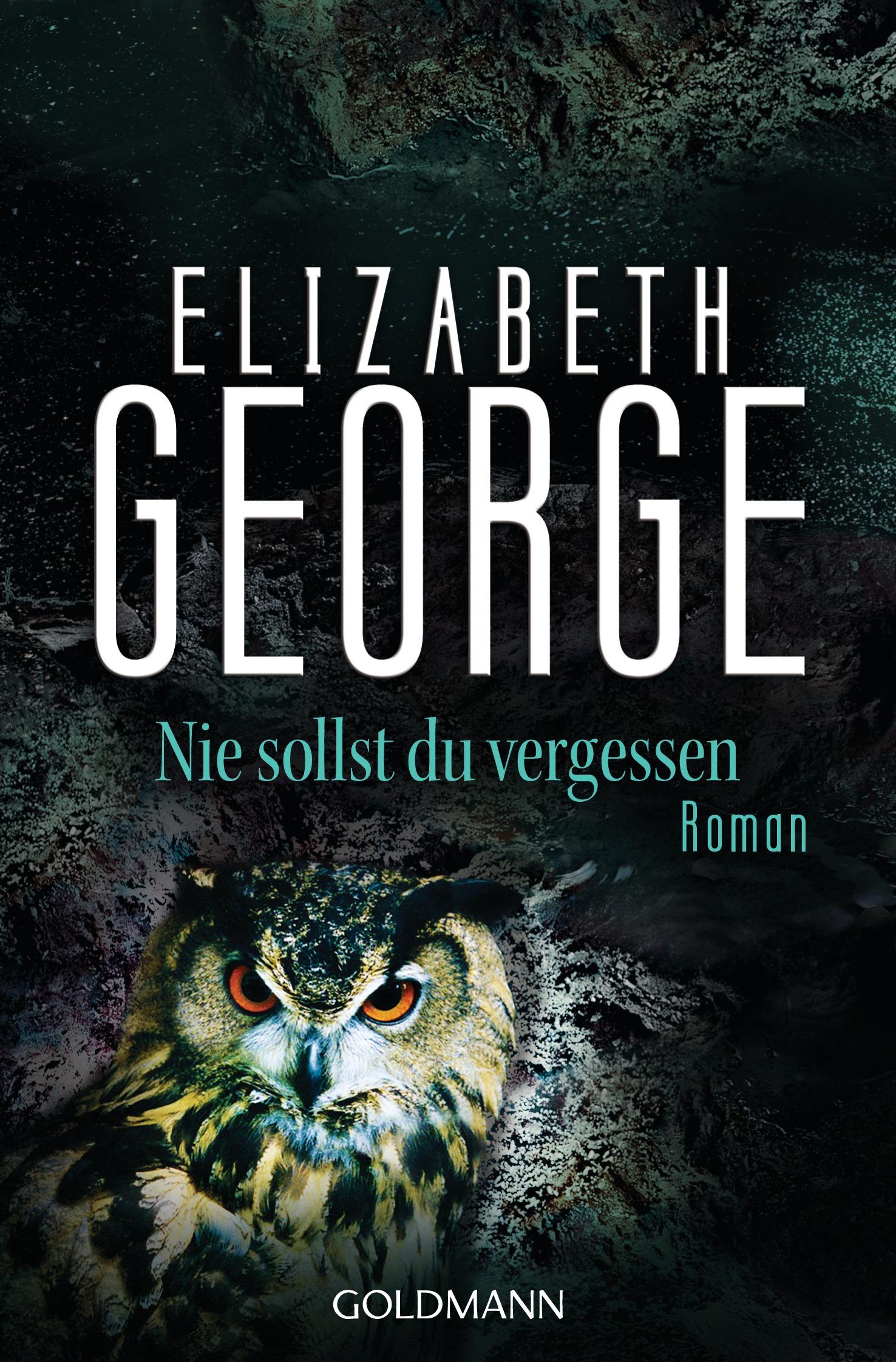 Nie sollst du vergessen von Elizabeth George
