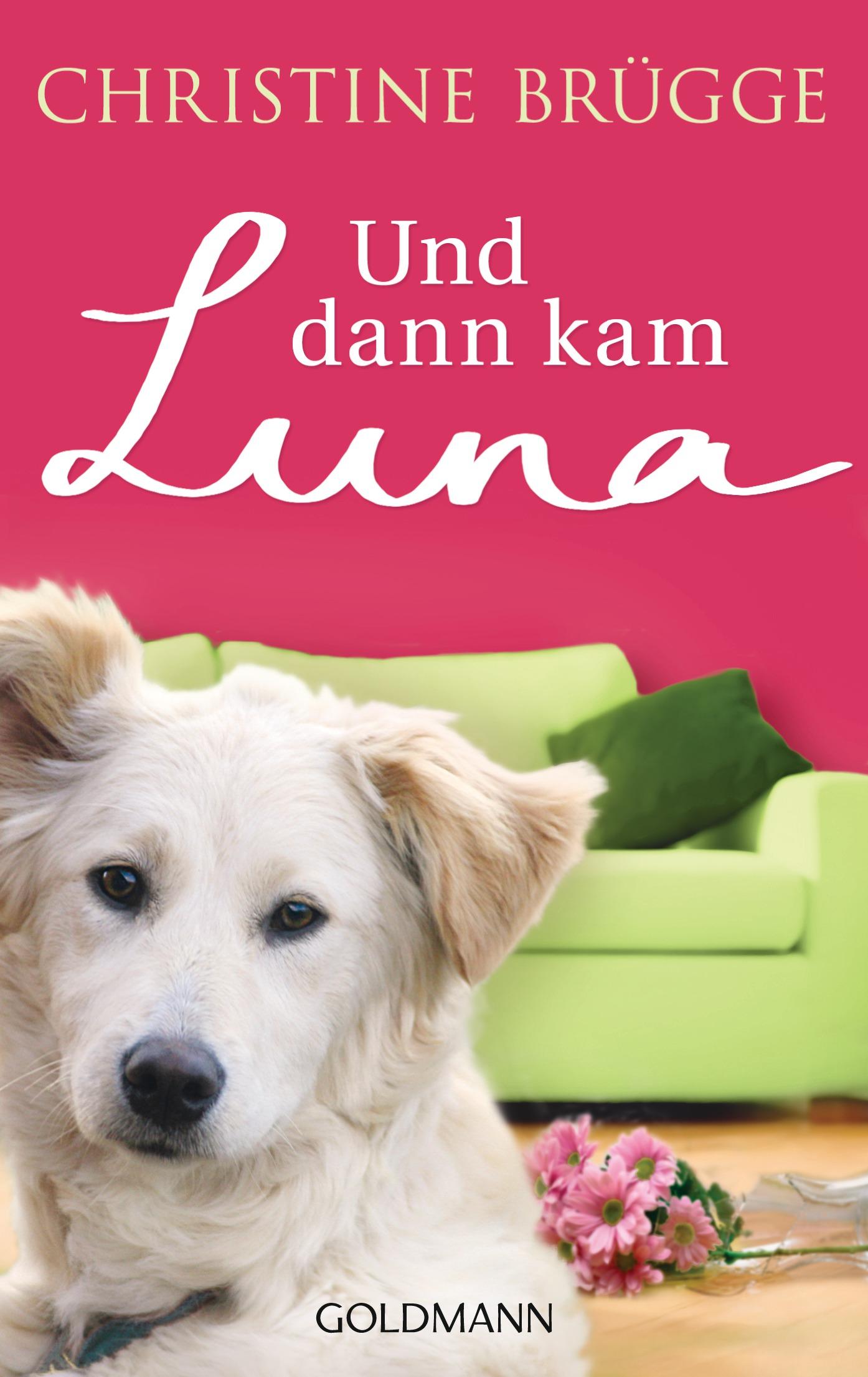 Und dann kam Luna von Christine Bruegge