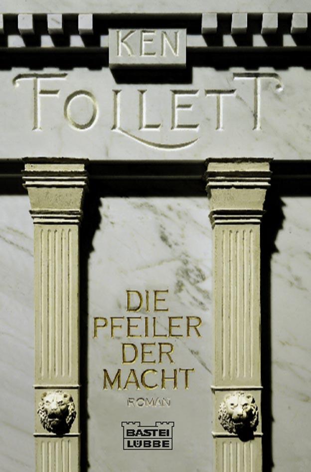 2_9_2_8_9_0_978-3-404-12501-2-Follett-Die-Pfeiler-der-Macht-org