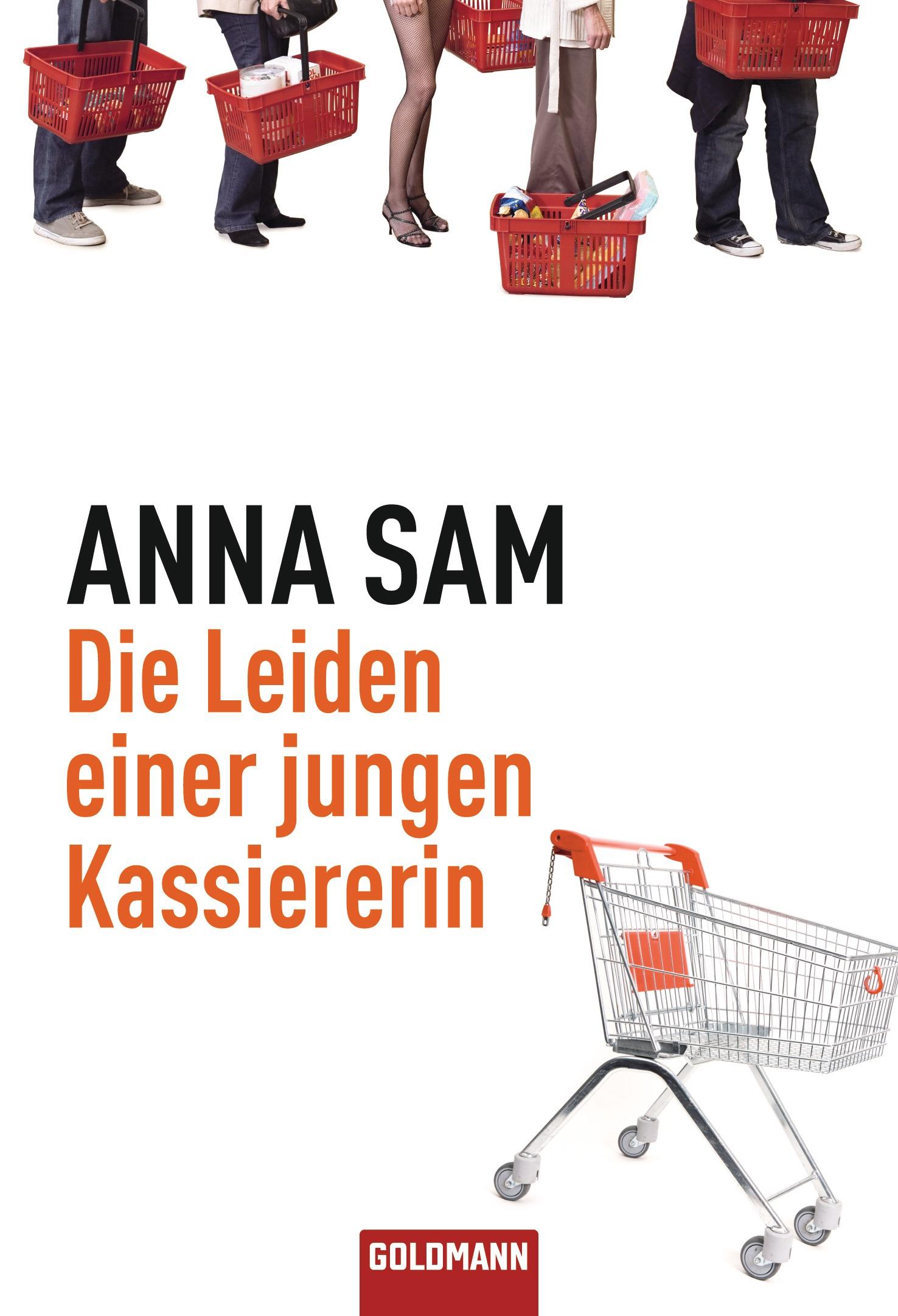 Die Leiden einer jungen Kassiererin von Anna Sam