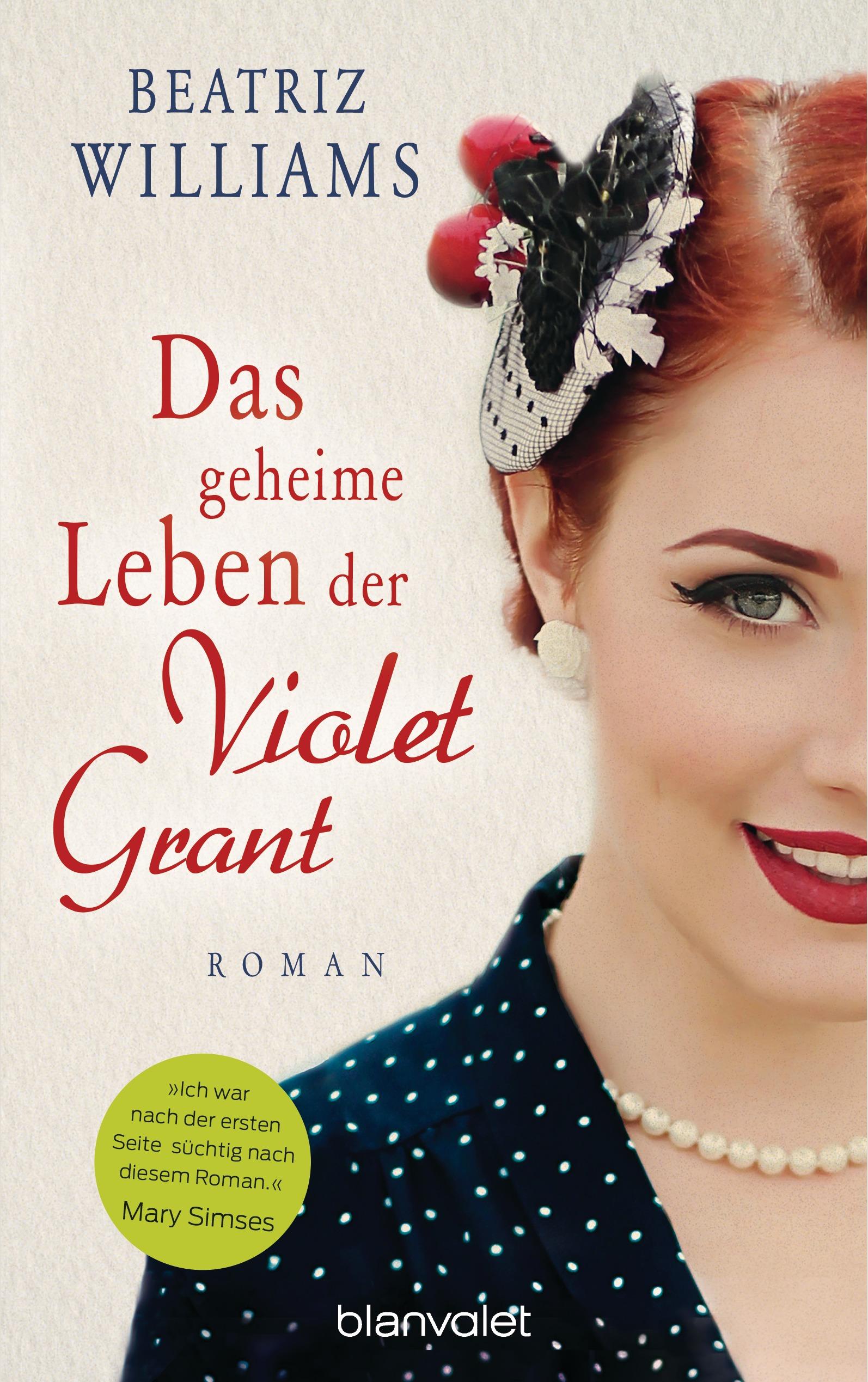 Das geheime Leben der Violet Grant von Beatriz Williams