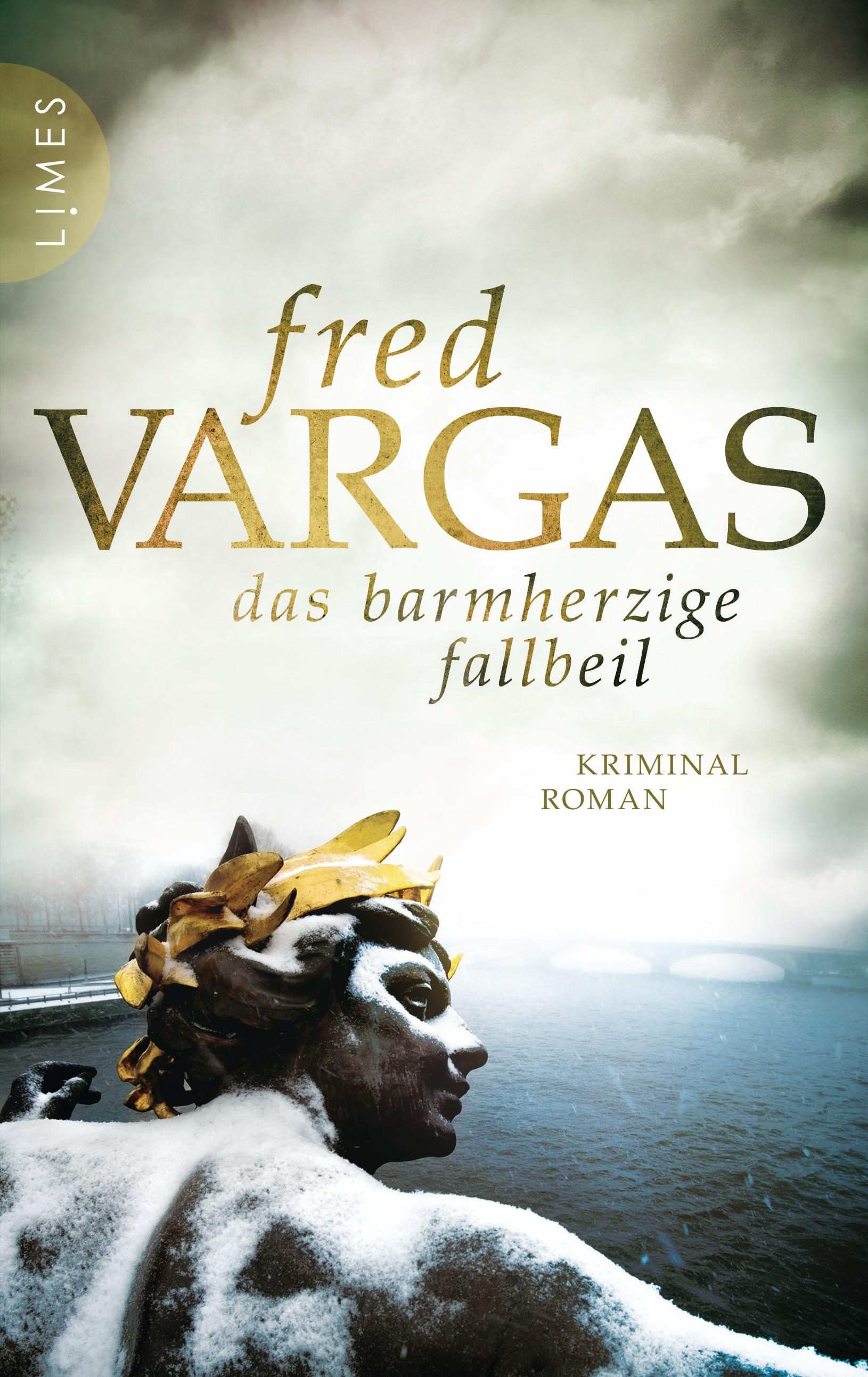 Das barmherzige Fallbeil von Fred Vargas