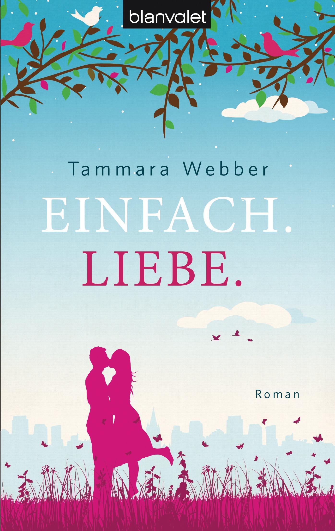 Einfach Liebe von Tammara Webber