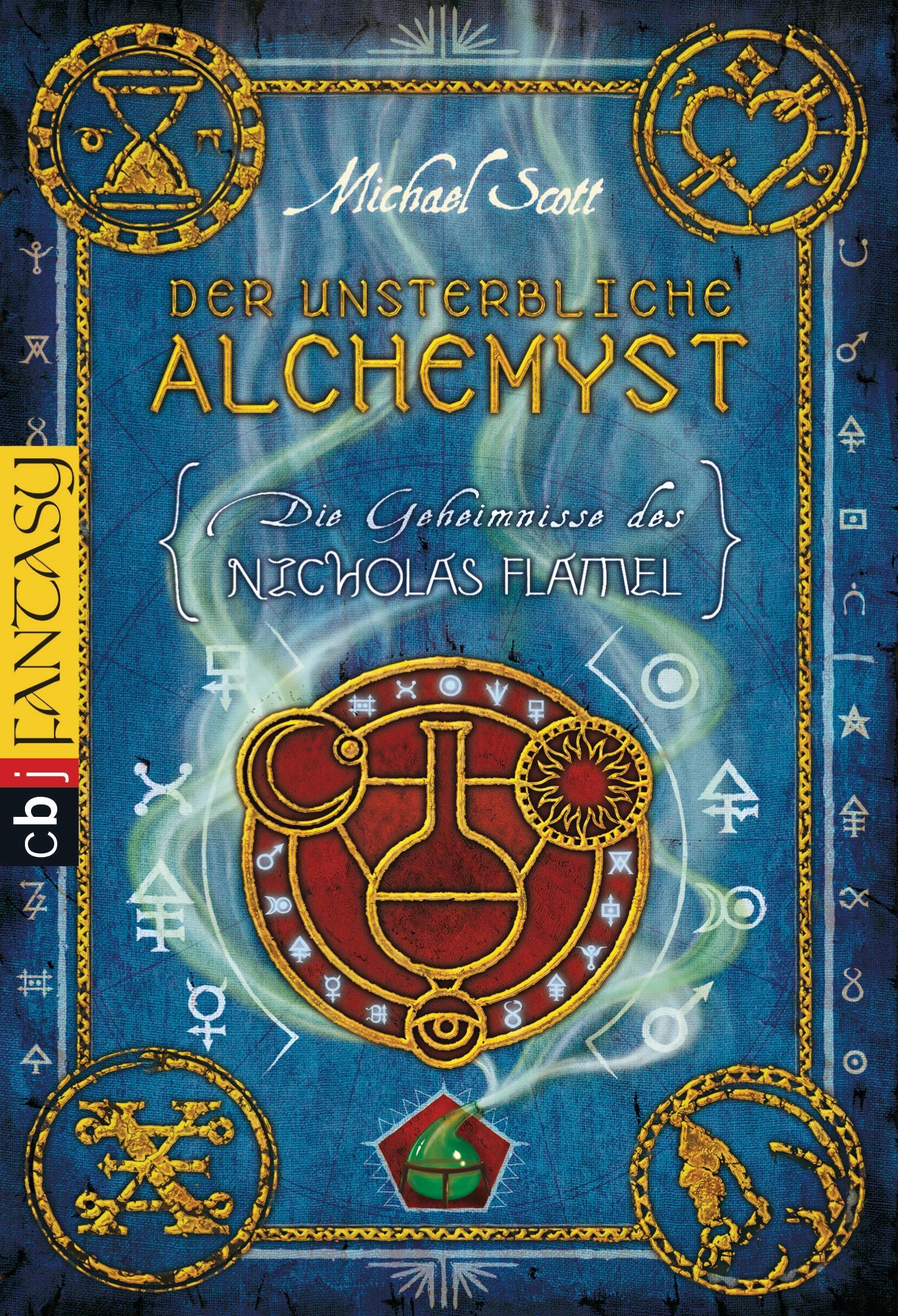 Die Geheimnisse des Nicholas Flamel - Der unsterbliche Alchemyst von Michael Scott