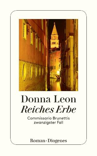Reiches Erbe von Donna Leon