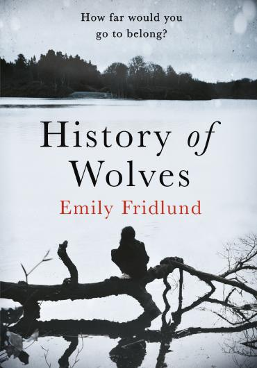 The History of Wolves von Emily Friedlund