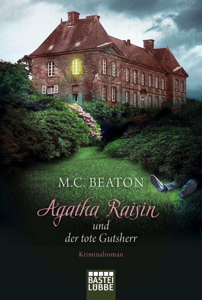 Agatha Raisin und der tote Gutsherr von M.C. Beaton