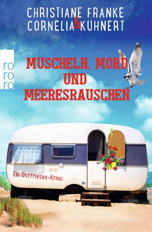 Muscheln, Mord und Meeresrauschen von Christiane Franke und Cornelia Kuhnert