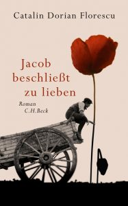 Jacob beschließt zu lieben von Catalin Dorian Florescu