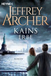 Kains Erbe von Jeffrey Archer