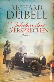 Das Jahrhundertversprechen von Richard Dübell