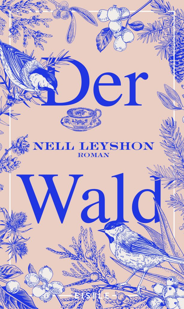 Nell Leyshon - Der Wald
